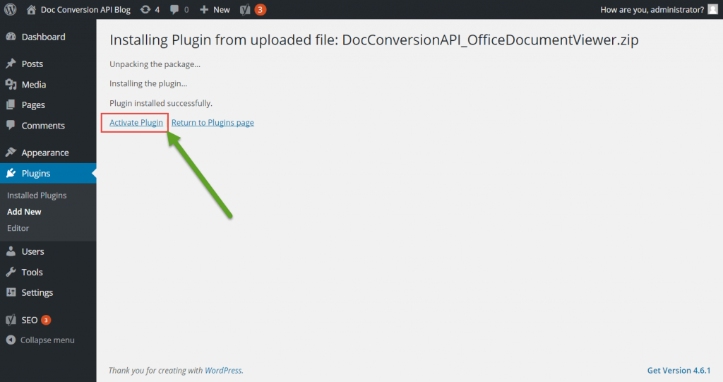 Step 4 - Once Uploaded Activate The Plugin